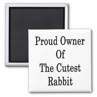 Dueño orgulloso del conejo más lindo imanes de nevera