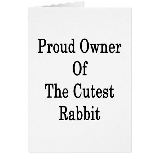 Dueño orgulloso del conejo más lindo tarjeton