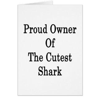 Dueño orgulloso del tiburón más lindo tarjeta pequeña
