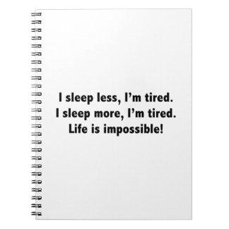 Duermo menos, yo estoy cansado. Duermo más, yo est Libro De Apuntes Con Espiral