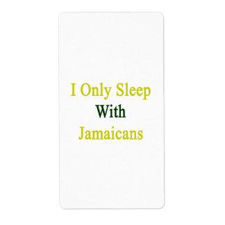 Duermo solamente con Jamaicans Etiquetas De Envío