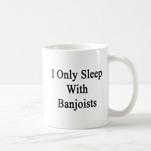 Duermo solamente con los Banjoists Tazas De Café