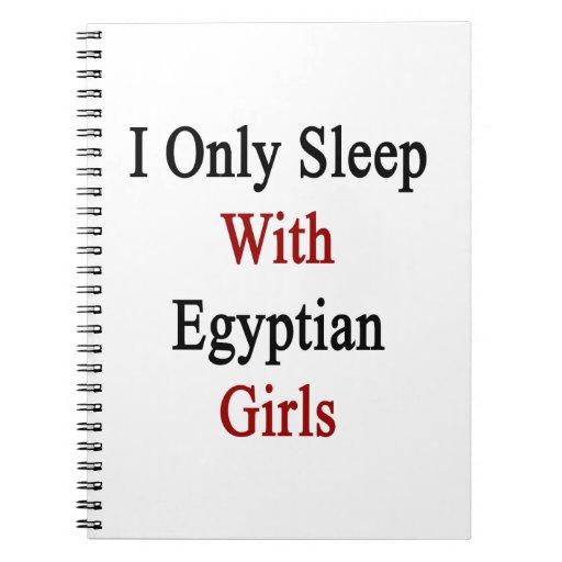 Duermo solamente con los chicas egipcios spiral notebooks