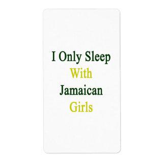 Duermo solamente con los chicas jamaicanos etiquetas de envío