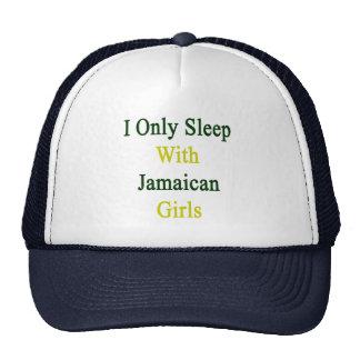 Duermo solamente con los chicas jamaicanos gorra