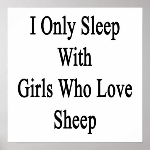 Duermo solamente con los chicas que aman ovejas impresiones