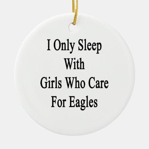 Duermo solamente con los chicas que cuidan para Ea Ornatos