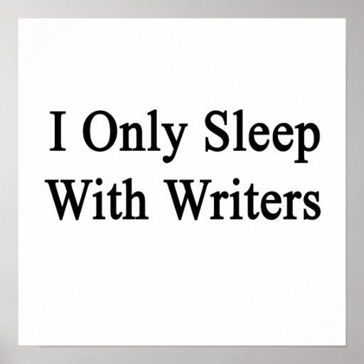 Duermo solamente con los escritores póster