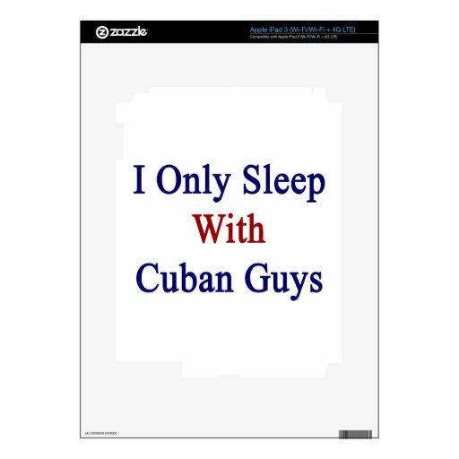 Duermo solamente con los individuos cubanos iPad 3 pegatina skin