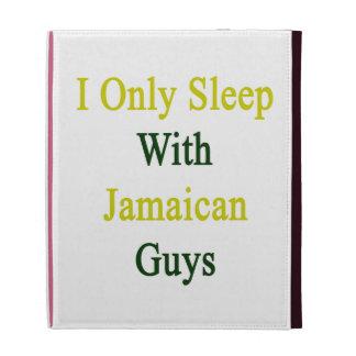 Duermo solamente con los individuos jamaicanos