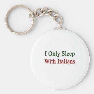Duermo solamente con los italianos llavero redondo tipo pin