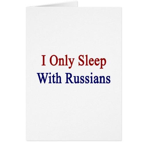 Duermo solamente con los rusos tarjeta