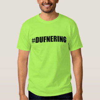 dufnering tee shirts