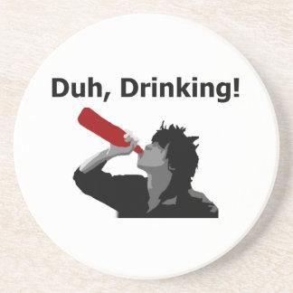 ¡Duh, bebiendo! Posavasos De Arenisca