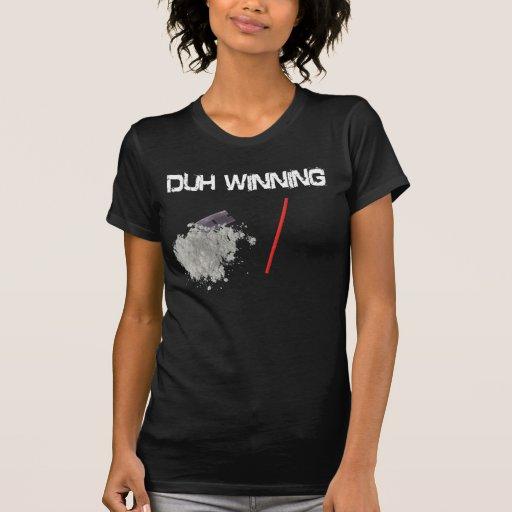 Duh camiseta que gana remeras