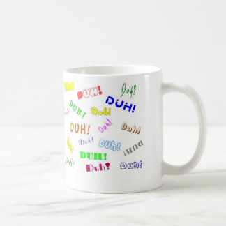 Duh Duh Duh Coffee Mug
