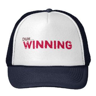 Duh… El ganar Gorro