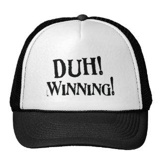 ¡Duh! ¡El ganar! Swag Gorra