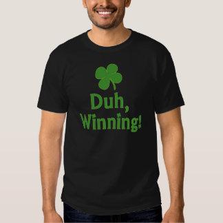 ¡Duh, ganando!  Camiseta Poleras