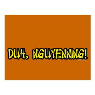Duh, Nguyenning! Postcard
