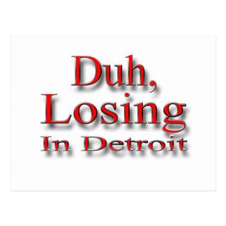 Duh perdiendo en el rojo de Detroit Postales