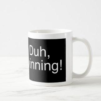 Duh Winning Black Coffee Mug