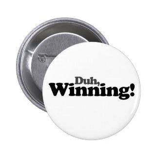 Duh winning pin