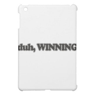 """""""Duh, Winning"""" Celebrity Quote in Say What? iPad Mini Cases"""