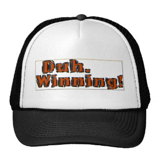 Duh,Winning Trucker Hat