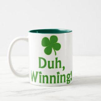 Duh, Winning!  Mugs