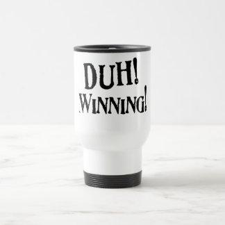 Duh! Winning! Swag Mug