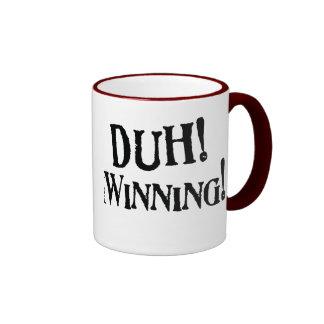 Duh! Winning! Swag Ringer Mug
