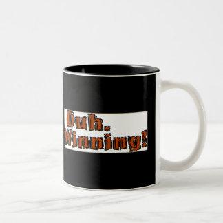 Duh,Winning Two-Tone Coffee Mug