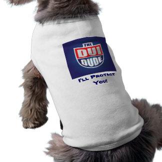 DUI DUDE Doggie Wear Pet Tee