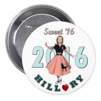 Dulce '16 de Hillary Pin Redondo De 3 Pulgadas