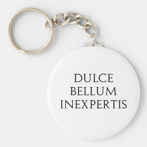 Dulce Bellum Inexpertis Key Chains