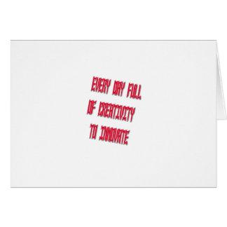 Dulce cada día por completo de creatividad a innov tarjeta de felicitación