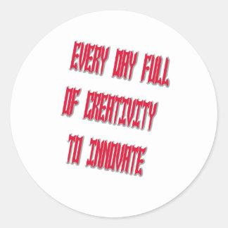 Dulce cada día por completo de creatividad a pegatina redonda