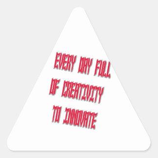 Dulce cada día por completo de creatividad a pegatina triangular