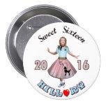 Dulce dieciséis: Hillary para el presidente 2016 Pin Redondo 7 Cm