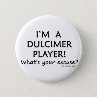 Dulcimer Player Excuse Button