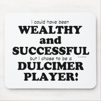 Dulcimer Wealthy & Successful Mouse Pad
