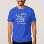 Duluth tiene un gran lago (es superior) playera