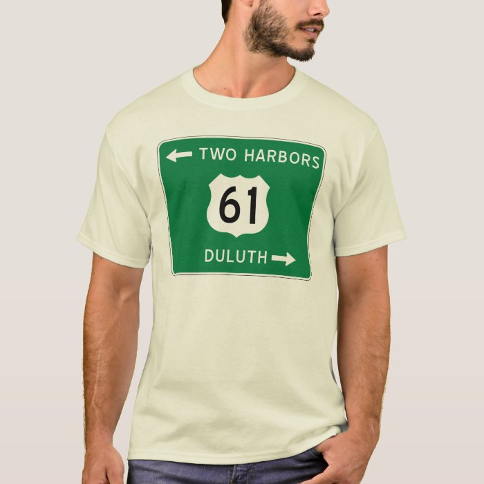 Duluth two harbors highway 61 t shirt zazzle for Duluth t shirt commercial
