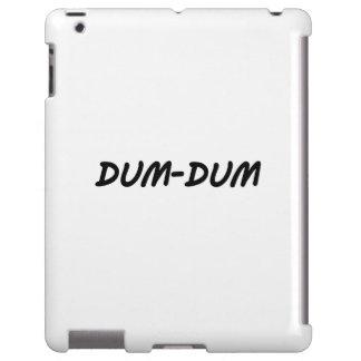Dum-Dum Funda Para iPad