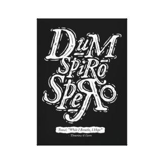 Dum Spiro Spero - impresión de la lona - negro Impresion De Lienzo