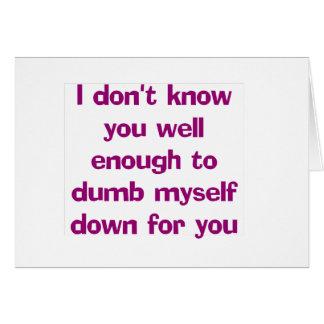 Dumb Down Card
