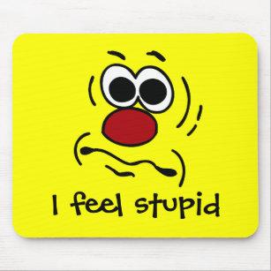Feeling stupid