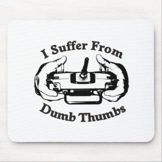 Dumb Thumbs Mouse Pad
