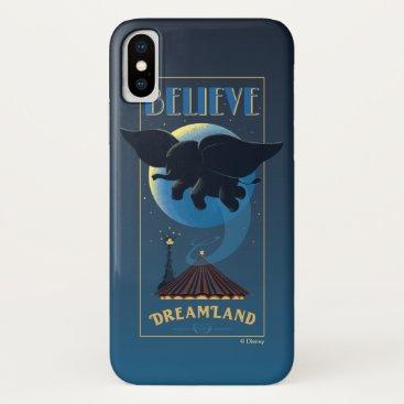 """Dumbo   Dreamland """"Believe"""" Attraction Art iPhone X Case"""